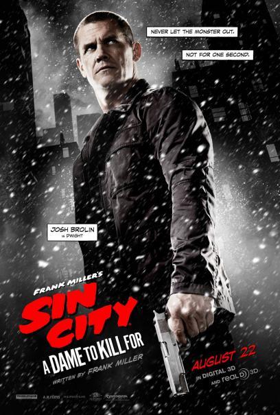 Sin City - Una donna per cui uccidere: il character poster di Dwight, alias Josh Brolin