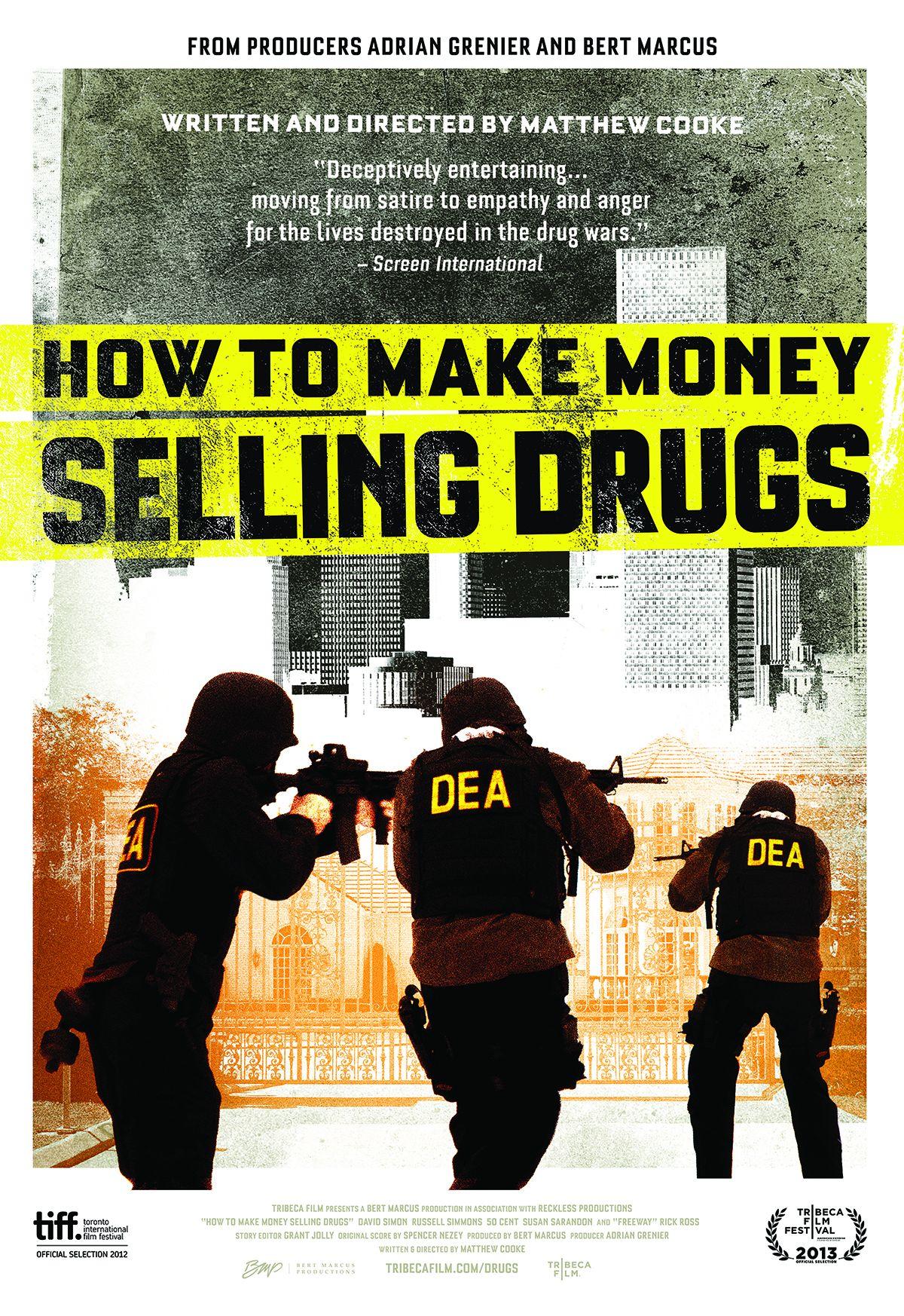 Locandina di Come fare soldi vendendo droga