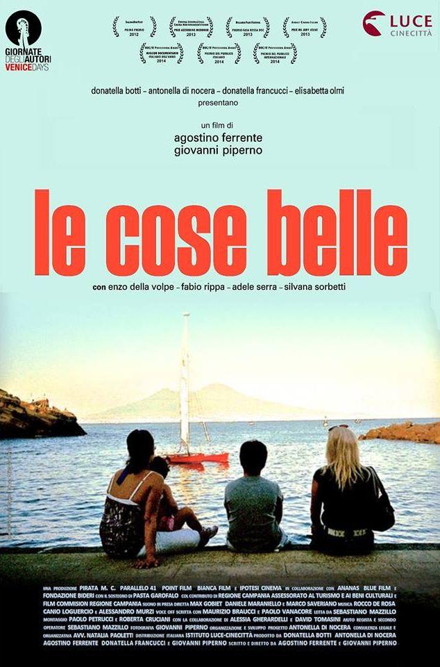 Le cose belle: la locandina del documentario diretto da Giovanni Piperno e Agostino Ferrente