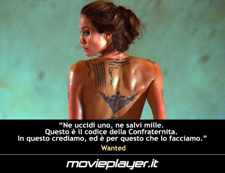 Angelina Jolie in Wanted - una frase del film