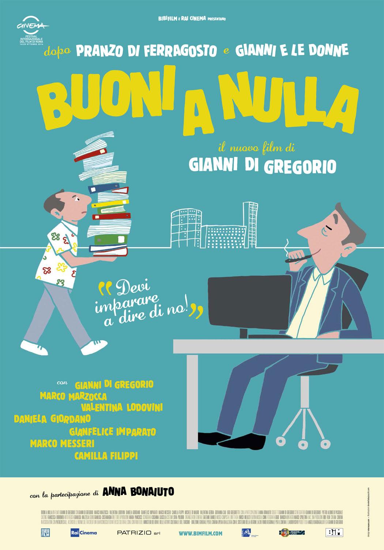Teaser poster di Buoni a nulla