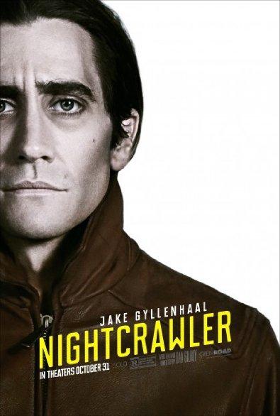 Lo Sciacallo - Nightcrawler: Jake Gyllenhaal nel poster internazionale del film