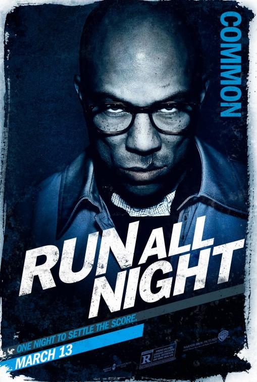 Run All Night: il character poster di Common