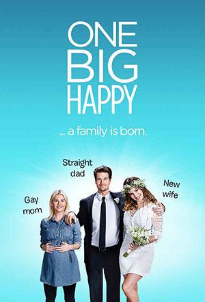 One Big Happy: la locandina per la serie