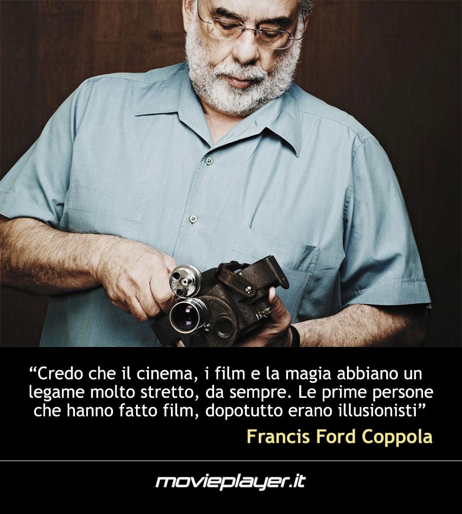 Francis Ford Coppola - una frase del regista