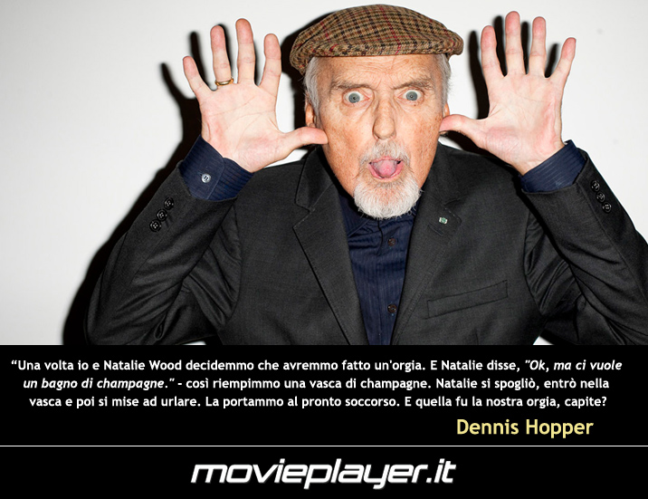 Vasca Da Bagno Frasi : Dennis hopper frase dellattore: 403159 movieplayer.it