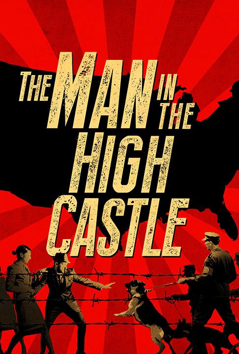The Man In The High Castle: il poster della serie