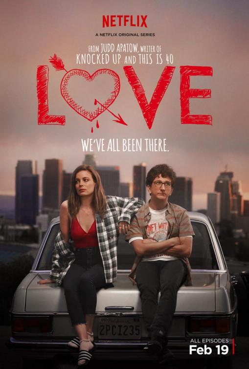 Love: la locandina della serie Netflix