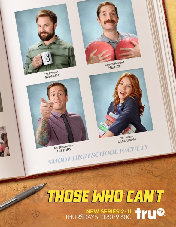 Those Who Can't: un poster della prima stagione