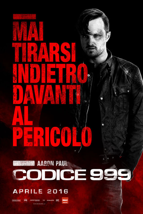 Codice 999: il character poster italiano di Aaron Paul