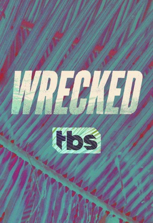 Wrecked: la locandina della serie