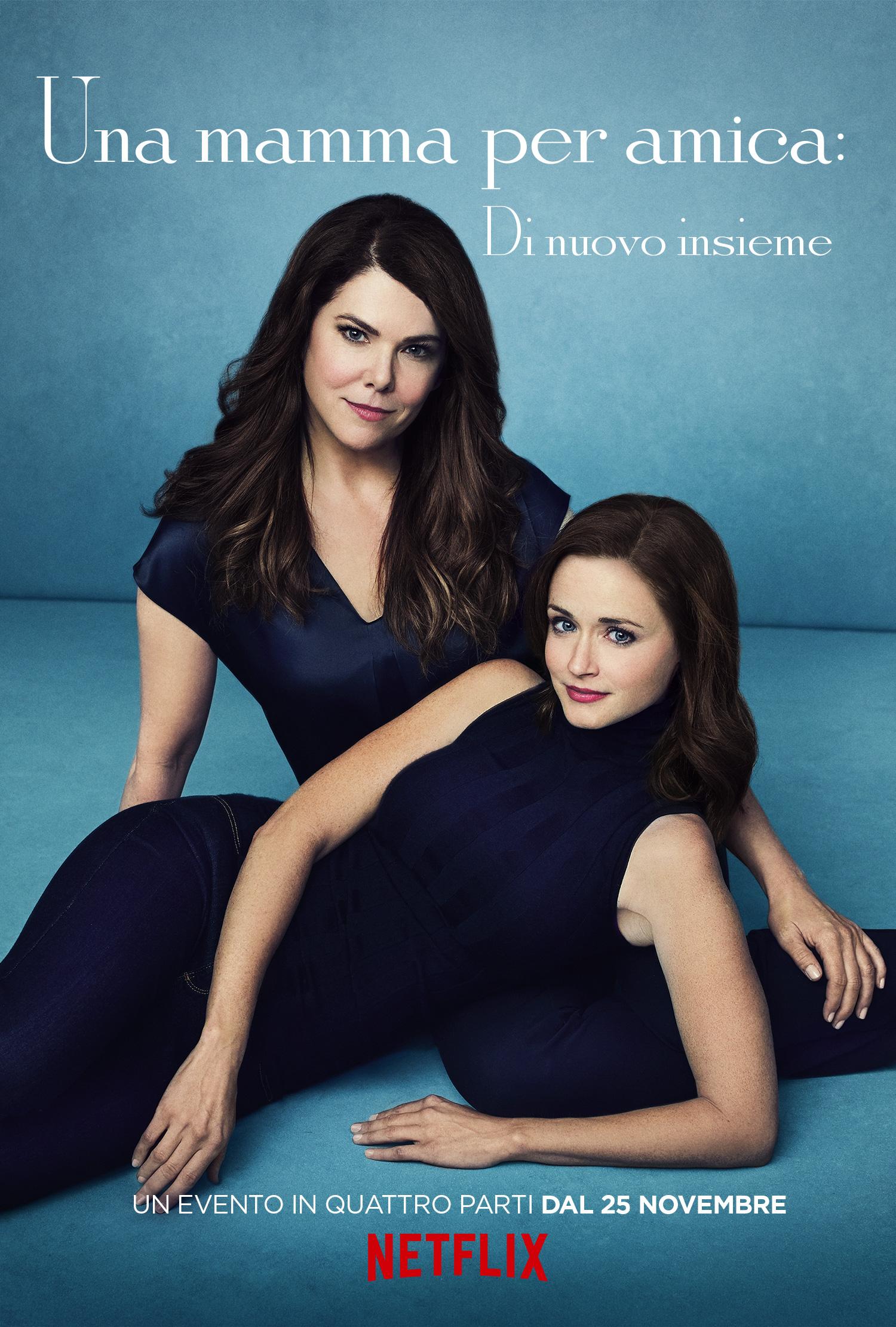 Una mamma per amica: di nuovo insieme - Alexis Bledel e Lauren Graham in un character poster