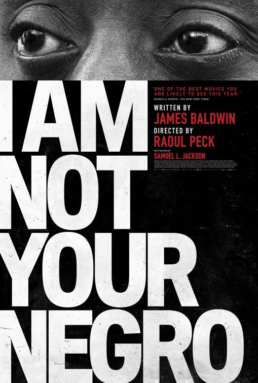 Locandina di I Am Not Your Negro