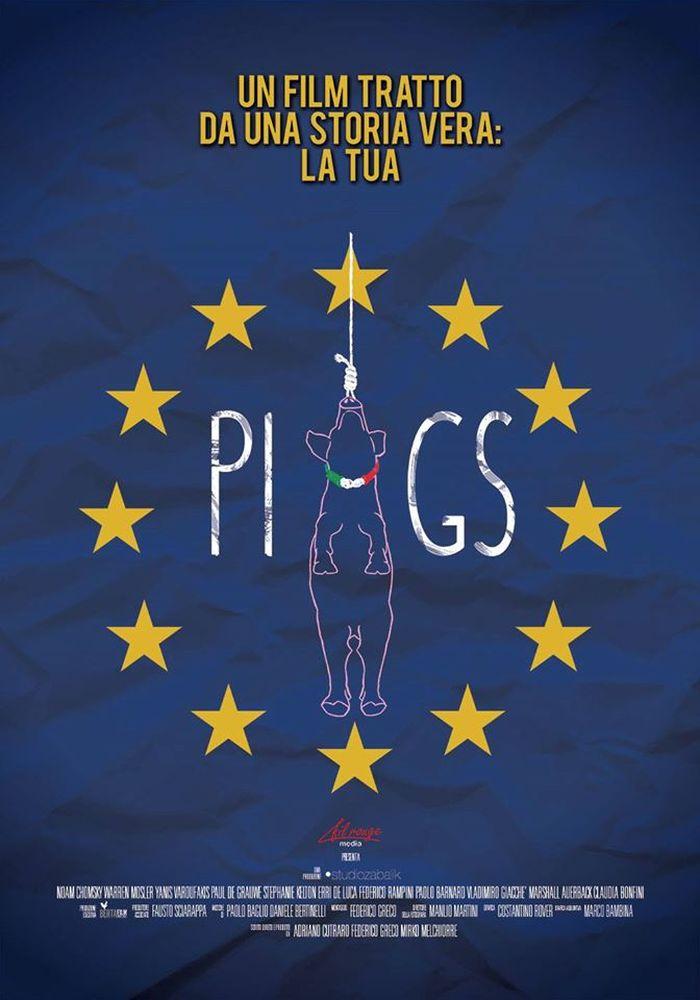 Locandina di Piigs - Ovvero come imparai a preoccuparmi e a combattere l'austerity