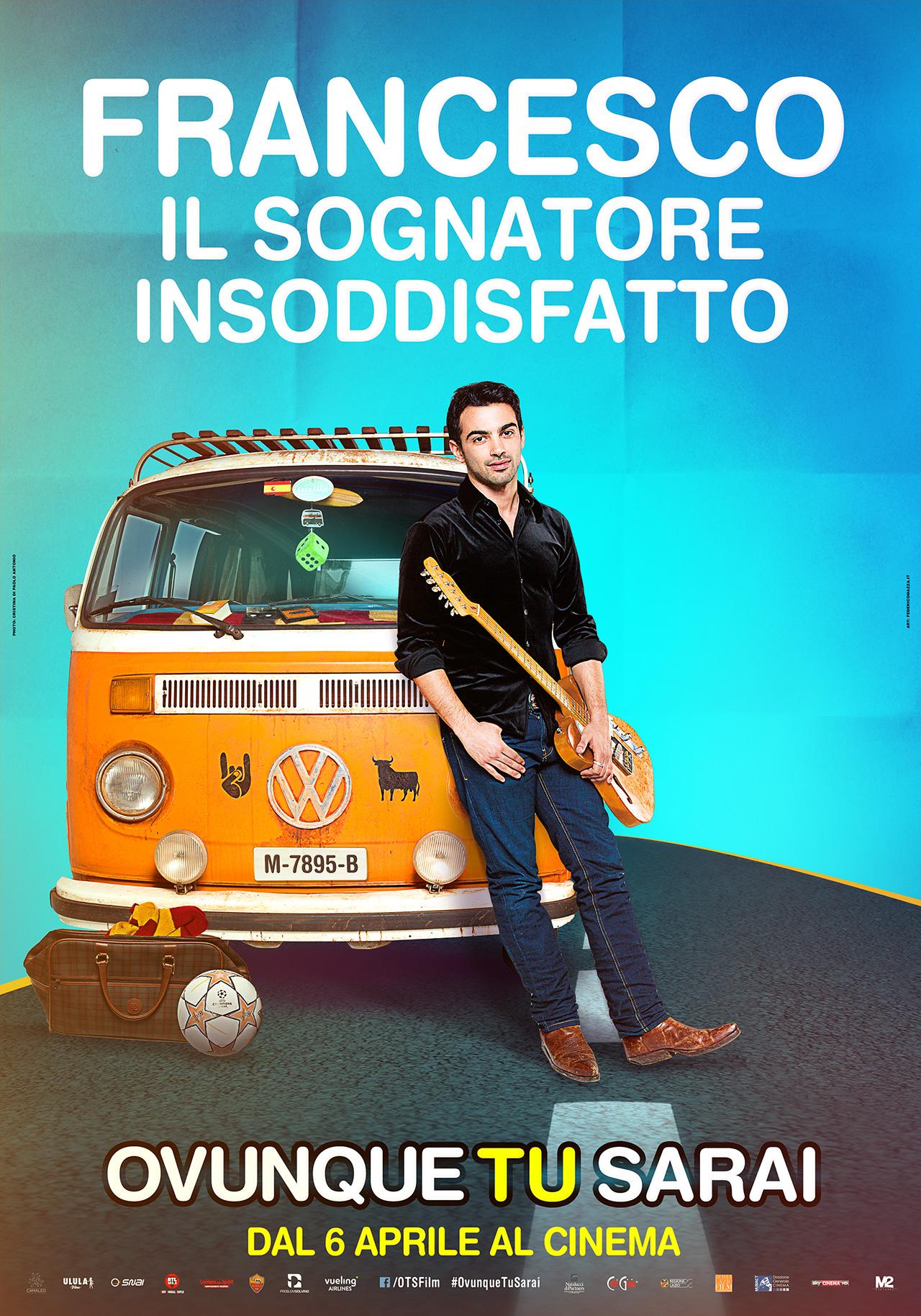 Ovunque tu sarai - character poster in esclusiva  con Francesco