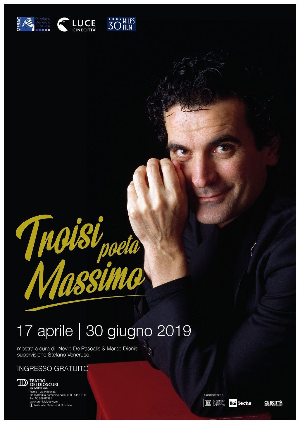 Troisi poeta Massimo: la locandina della mostra dedicata a Massimo Troisi