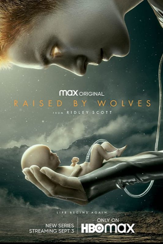 Locandina di Raised by Wolves