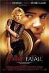 La locandina di Femme Fatale
