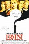 La locandina di L'importanza di chiamarsi Ernest