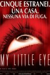 La locandina di My Little Eye