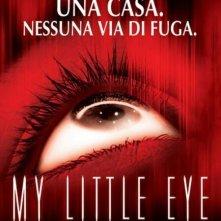 La locandina di My Little Eye
