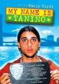 La locandina di My name is Tanino