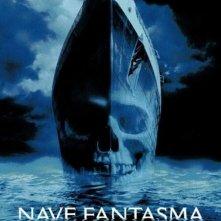 La locandina di Nave fantasma - Ghost Ship