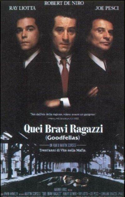 Frasi Quei Bravi Ragazzi.Quei Bravi Ragazzi 1990 Film Movieplayer It