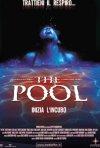 La locandina di The pool - Inizia l'incubo