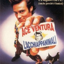 La locandina di Ace Ventura - l'acchiappanimali