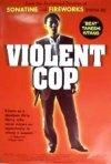 La locandina di Violent Cop