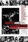 La locandina di Coffee & Cigarettes
