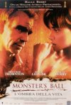 La locandina di Monster's Ball - L'ombra della vita