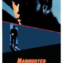La locandina di Manhunter - Frammenti di un omicidio