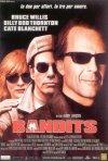 La locandina di Bandits