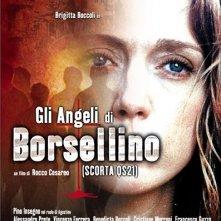 La locandina di Gli angeli di Borsellino - Scorta QS21