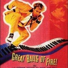 La locandina di Great balls of fire - vampate di fuoco