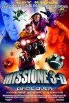 La locandina di Missione 3D: Game Over