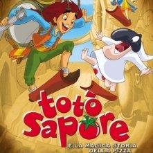 La locandina di Totò Sapore e la magica storia della pizza