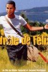 La locandina di La strada di Félix