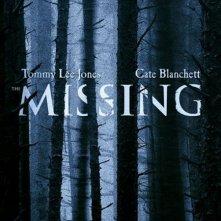 La locandina di The Missing