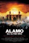 La locandina di Alamo - Gli ultimi eroi