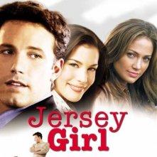 La locandina di Jersey Girl