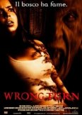 La locandina di Wrong Turn