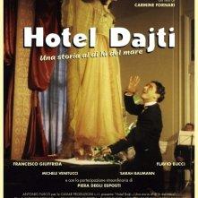 La locandina di Hotel Dajti - Una storia al di là del mare