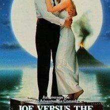 La locandina di Joe contro il vulcano