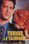 La locandina di Turner e il casinaro