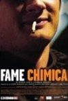 La locandina di Fame chimica