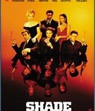 La locandina di Shade