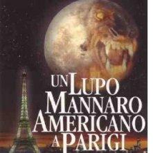 La locandina di Un lupo mannaro americano a Parigi